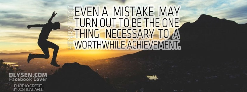 facebook cover photo about mistake and achievement